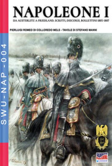 Napoleone I. Ediz. illustrata - Pierluigi Romeo Di Colloredo Mels |