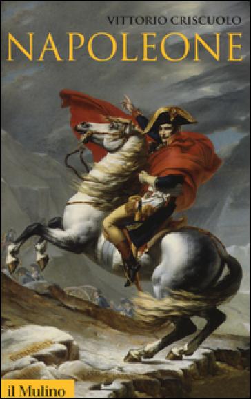 Napoleone - Vittorio Criscuolo |