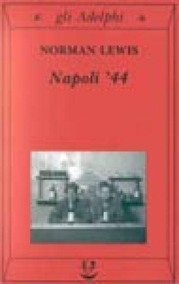 Napoli '44 - Norman Lewis pdf epub