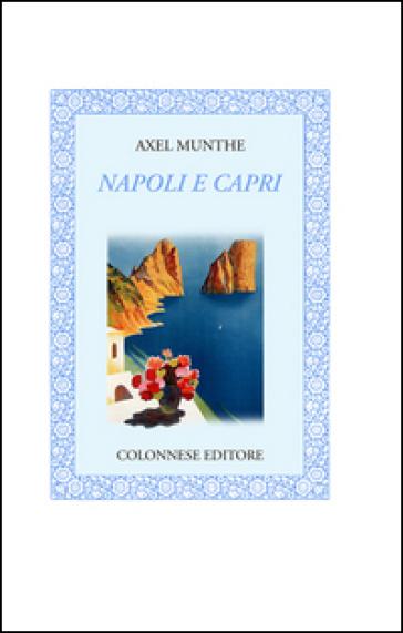 Napoli e Capri - Axel Munthe   Kritjur.org