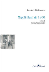 Napoli illustrata 1900