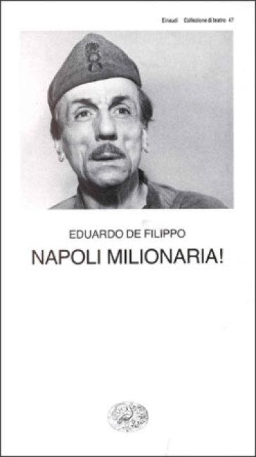 Napoli milionaria! - Eduardo De Filippo | Thecosgala.com