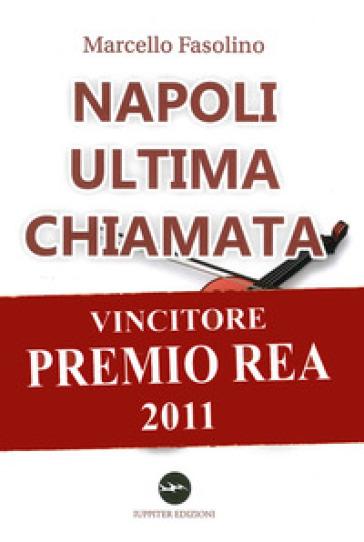 Napoli ultima chiamata - Marcello Fasolino | Kritjur.org