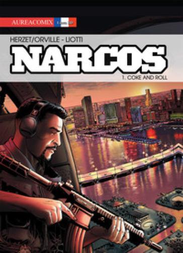 Narcos. 1: Coke and roll - Emmanuel Herzet  
