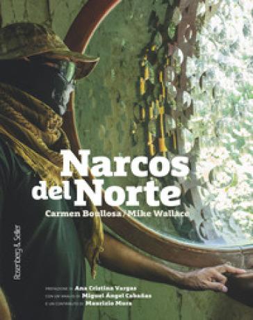 Narcos del Norte - Carmen Boullosa |