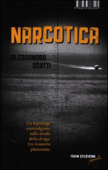 Narcotica - Alessandro Scotti | Rochesterscifianimecon.com