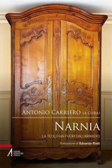 Narnia. La teologia fuori dall'armadio - A. Carriero pdf epub