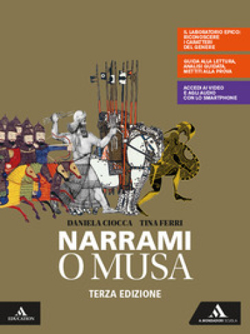 Narrami, o Musa. Volume unico. Per le Scuole superiori. Con e-book. Con espansione online - Daniela Ciocca | Kritjur.org