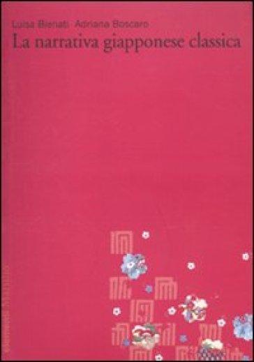 Narrativa giapponese classica (La). Vol. 1 - Luisa Bienati |