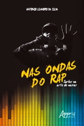 Nas Ondas do Rap: Surfar na Arte de Narrar