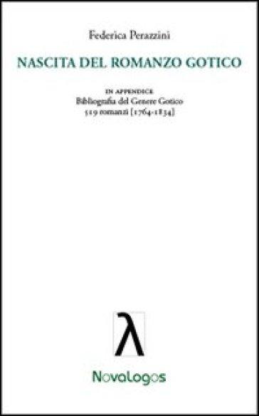Nascita del romanzo gotico - Federica Perazzini |