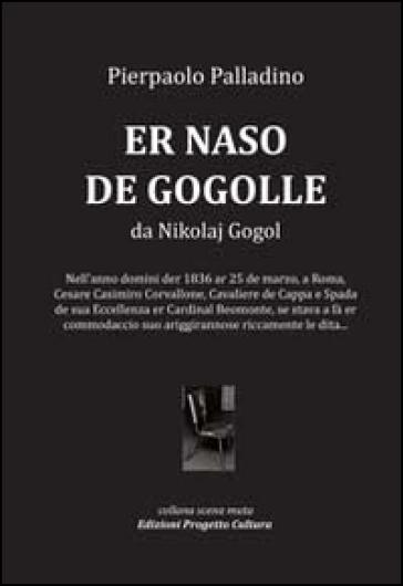 Naso de Gogolle da Nikolaj Gogol (Er) - Pierpaolo Palladino  