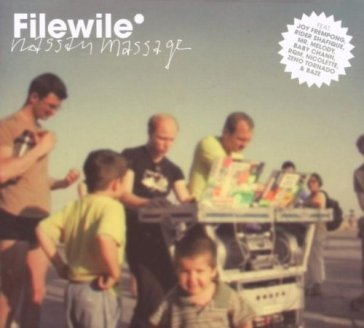 Filewile - Filewile Remixed Part One