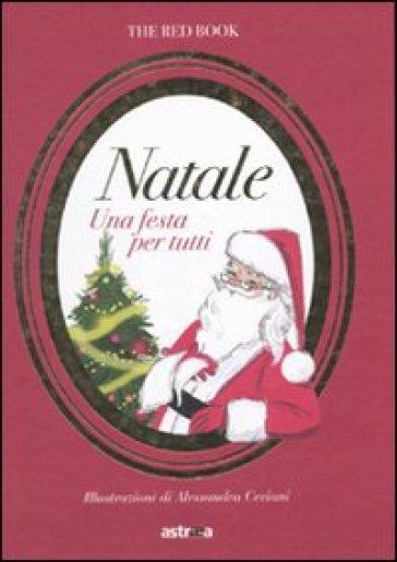 Natale. Una festa per tutti - M. Cristina Giordano |