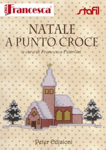 Natale a punto croce - Francesca Peterlini |