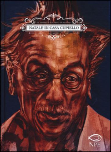 Natale in casa Cupiello. Il teatro di Eduardo De Filippo a fumetti - Eduardo De Filippo |