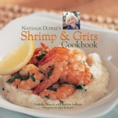 Nathalie Dupree s Shrimp and Grits