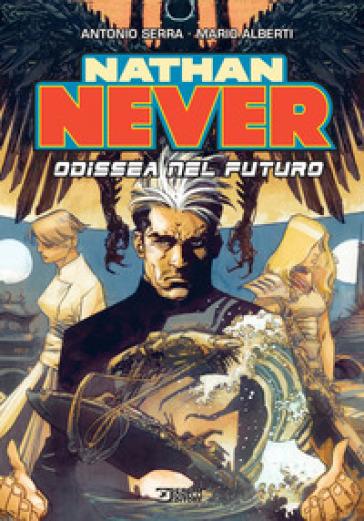 Nathan Never. Odissea nel futuro - Antonio Serra |