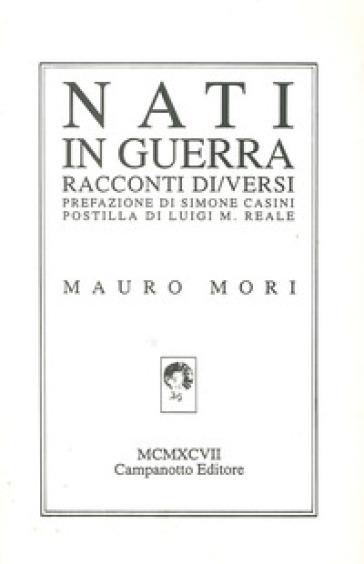 Nati in guerra - Mauro Mori |