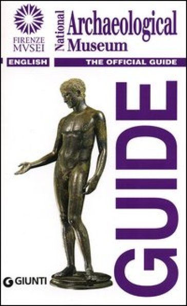 National Archaeological Museum. The official guide - C. Frost |