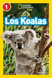 National Geographic Readers: Los Koalas