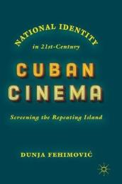 National Identity in 21st-Century Cuban Cinema