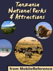 National Parks & Attractions in Tanzania: a travel guide to the top 15+ national parks & attractions in Tanzania, Africa