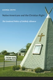 Native Americans and the Christian Right