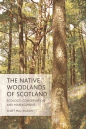 Native Woodlands of Scotland