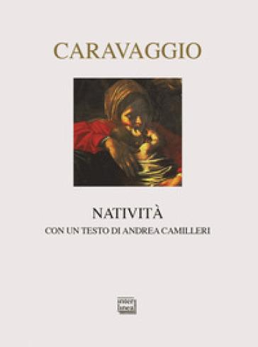Natività. Ediz. illustrata - CARAVAGGIO |