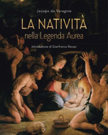 La Natività nella leggenda aurea - Jacopo Da Varagine pdf epub