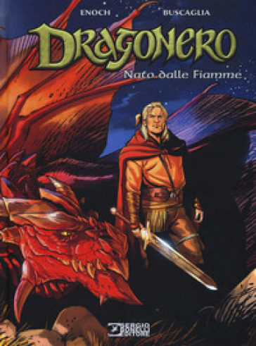 Nato dalle fiamme. Dragonero - Luca Enoch   Jonathanterrington.com
