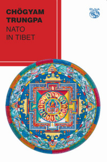 Nato in Tibet - Chogyam Trungpa | Ericsfund.org