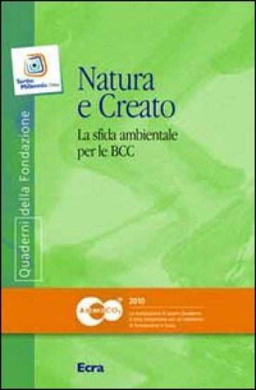 Natura e creato. La sfida ambientale per le BCC - M. Reggio |
