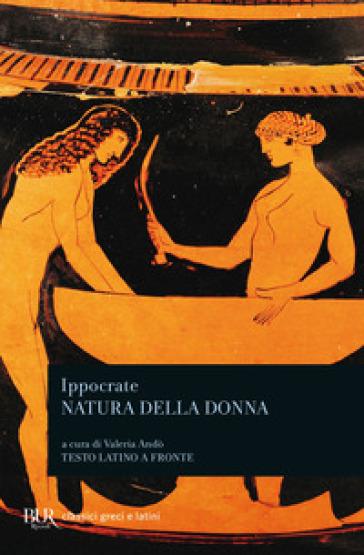 Natura della donna - Ippocrate  