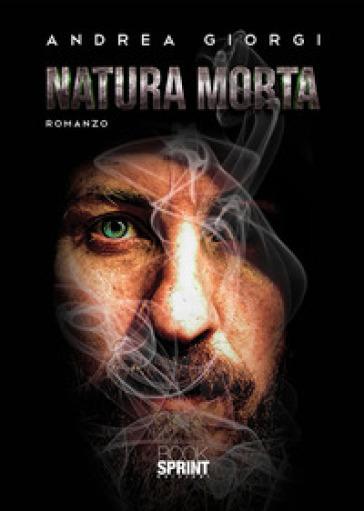 Natura morta - Andrea Giorgi |