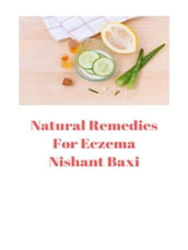 Natural Remedies For Eczema