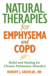 Natural Therapies for Emphysema and COPD