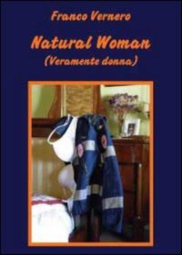 Natural woman - Franco Vernero | Rochesterscifianimecon.com
