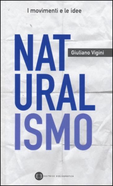 Naturalismo - Giuliano Vigini |
