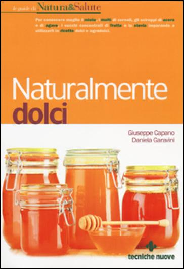 Naturalmente dolci - Giuseppe Capano |