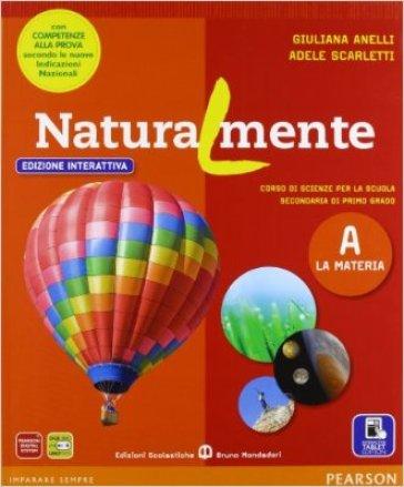 Naturalmente tematico. Ediz. interattiva. Per la Scuola media. Con e-book. Con espansione online