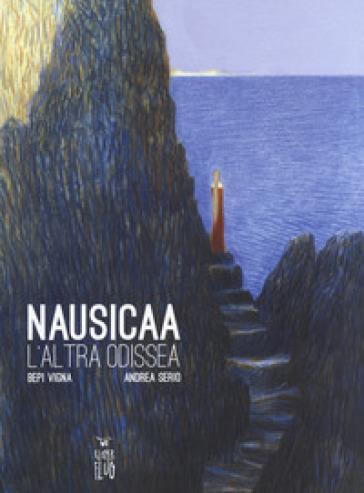Nausicaa. L'altra Odissea - Bepi Vigna pdf epub