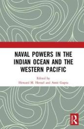 Naval Powers in the Indian Ocean and the Western Pacific