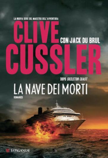 Nave dei morti (La) - Clive Cussler |