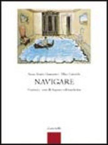 Navigare. Versioni e temi di lingua e cultura latina. Per i Licei e gli Ist. magistrali. Con espansione online - Anna Maria Giannetto |