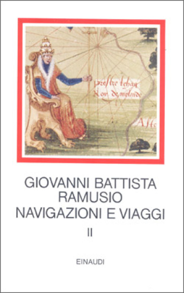 Navigazioni e viaggi. 2. - G. Battista Ramusio | Jonathanterrington.com