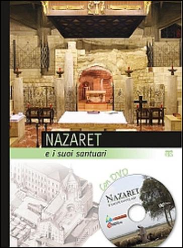 Nazaret e i suoi santuari. Con DVD - E. Compri | Thecosgala.com