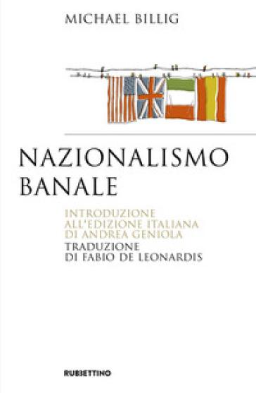 Nazionalismo banale - Michael Billing | Kritjur.org