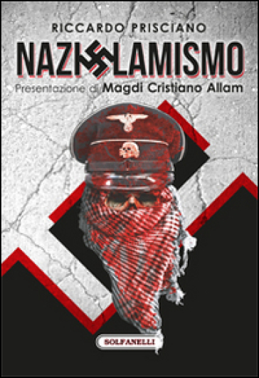 Nazislamismo - Riccardo Prisciano  